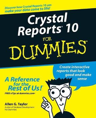 Crystal Reports 10 For Dummies book