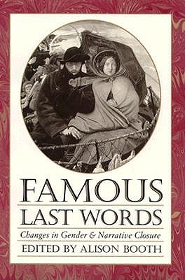 Famous Last Words by Alison Booth