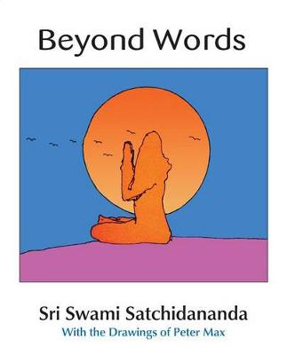 Beyond Words by Sri Swami Satchidananda