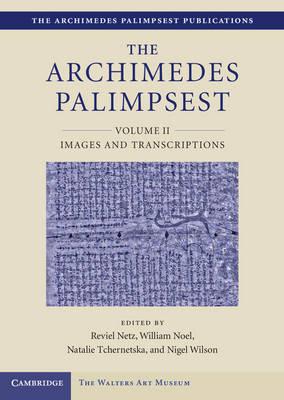 Archimedes Palimpsest by Reviel Netz