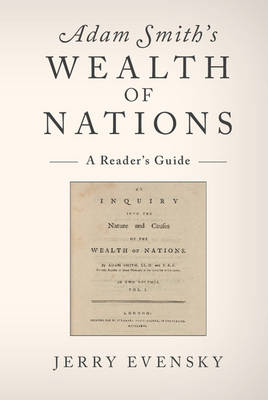 Adam Smith's Wealth of Nations by Jerry Evensky