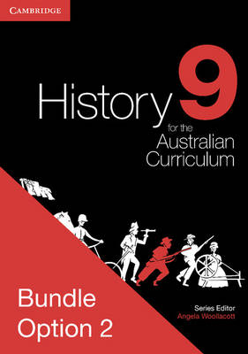 History for the Australian Curriculum Year 9 Bundle 2 by Angela Woollacott