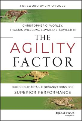 The Agility Factor by Christopher G. Worley
