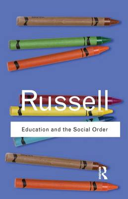 Education and the Social Order book