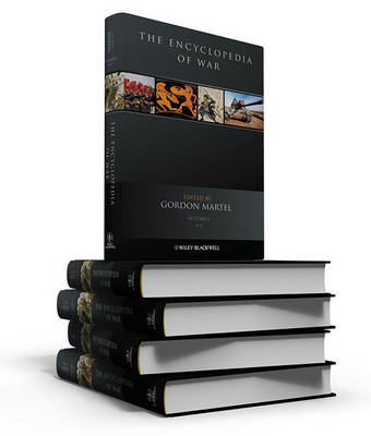 The Encyclopedia of War by Gordon Martel