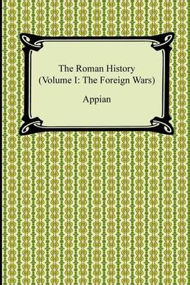 Roman History (Volume I by Appian
