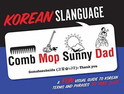 Korean Slanguage by ,Mike Ellis
