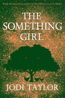 The Something Girl by Jodi Taylor