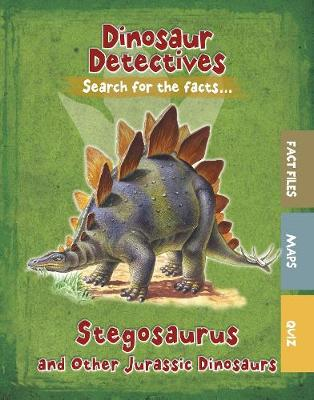 Stegosaurus and Other Jurassic Dinosaurs by Tracey Kelly