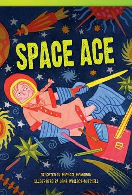 Space Ace by Michael McMahon