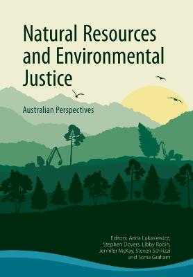 Natural Resources and Environmental Justice by Sonia Graham