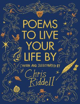 All the Things In Between - poems to live your life by chosen and illustrated by by Chris Riddell