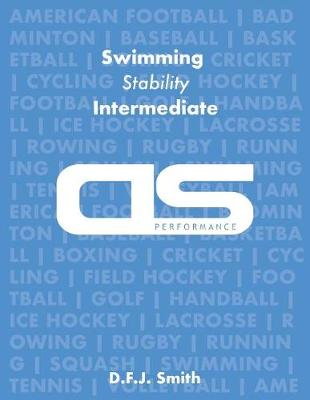 DS Performance - Strength & Conditioning Training Program for Swimming, Stability, Intermediate by D F J Smith