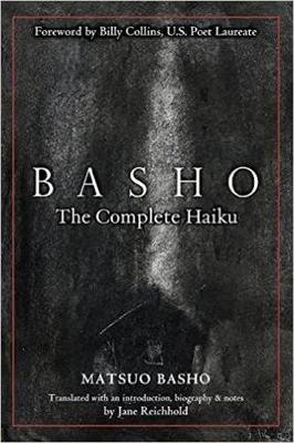 Basho: The Complete Haiku by Jane Reichhold