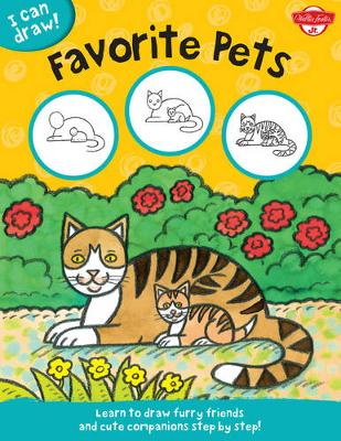 Favorite Pets by Walter Foster Jr. Creative Team