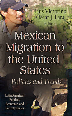 Mexican Migration to the United States by Luis Victorino