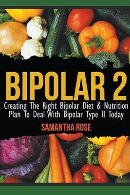 Bipolar 2 by Heather Rose
