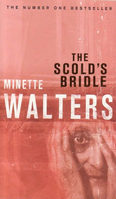 Scold's Bridle by Minette Walters