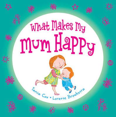 What Makes My Mum Happy book