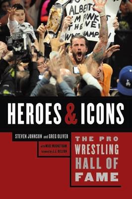 The Pro Wrestling Hall Of Fame by Steven Johnson