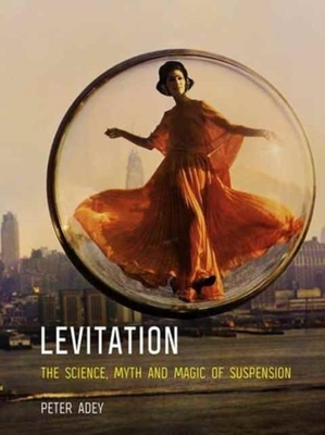 Levitation by Peter Adey