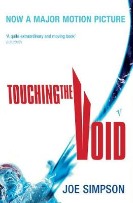 Touching The Void: (Vintage Voyages) by Joe Simpson