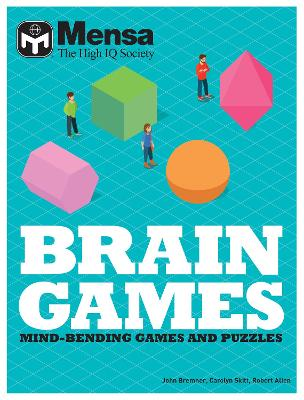 Mensa Brain Games Pack: Mind-bending games and puzzles by Mensa Ltd