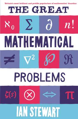 Great Mathematical Problems by Ian Stewart