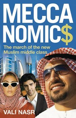 Meccanomics by Vali Nasr