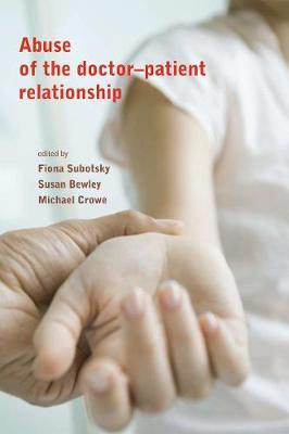 Abuse of the Doctor-Patient Relationship by Fiona Subotsky