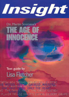 The Age of Innocence: Insight Text Guide 2004 by Edith Wharton