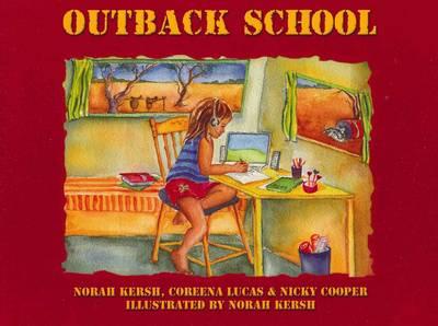 Outback School by Norah Kersh