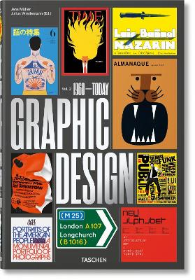 The History of Graphic Design. Vol. 2. 1960-Today by Jens Muller