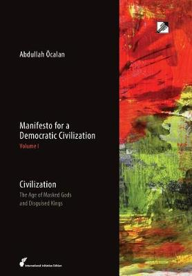 Civilization by Abdullah Ocalan