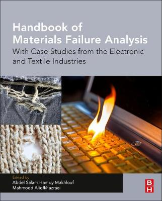 Handbook of Materials Failure Analysis by Abdel Salam Hamdy Makhlouf