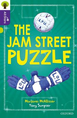 Oxford Reading Tree All Stars: Oxford Level 11 The Jam Street Puzzle: Level 11 by Margaret Mcallister