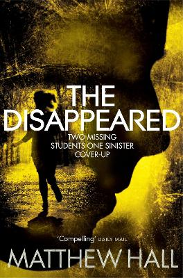 Disappeared by Matthew Hall