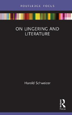 On Lingering and Literature book