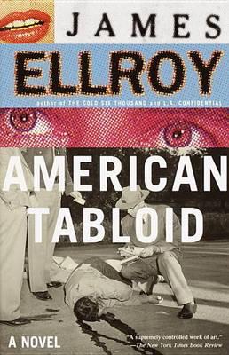 American Tabloid by James Ellroy