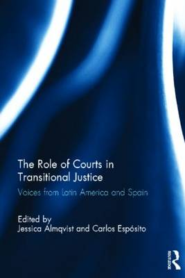 Role of Courts in Transitional Justice by Jessica Almqvist