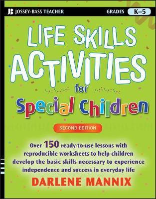 Life Skills Activities for Special Children by Darlene Mannix