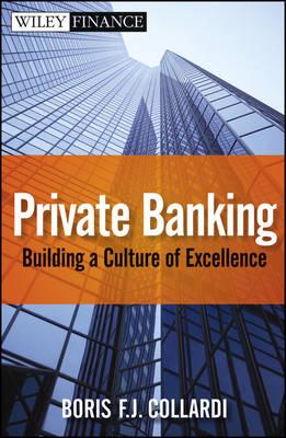 Private Banking by Boris F. J. Collardi