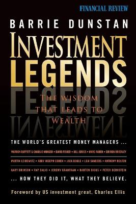 Investment Legends by Barrie Dunstan