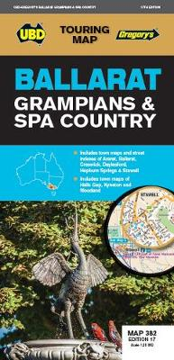 Ballarat Grampians & Spa Country Map 382 17th ed by UBD Gregory's