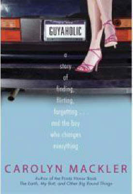 Guyaholic by Carolyn Mackler