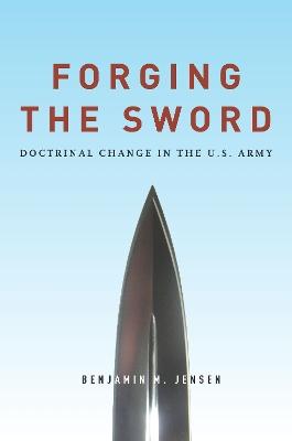 Forging the Sword by Benjamin Jensen