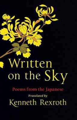 Written on the Sky: Poems from the Japanese by Eliot Weinberger