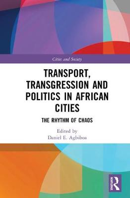 Africa's Informal Transport Workers by Daniel E. Agbiboa