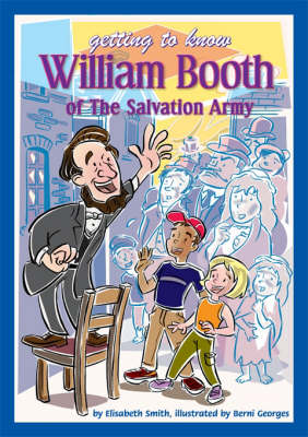 Getting to Know William Booth of The Salvation Army Teachers' Book by Elisabeth Smith