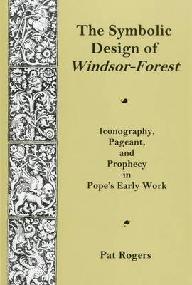 Symbolic Design Of Windsor Forest by Pat Rogers